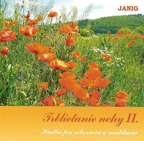 Janig: Trblietanie nehy II. CD